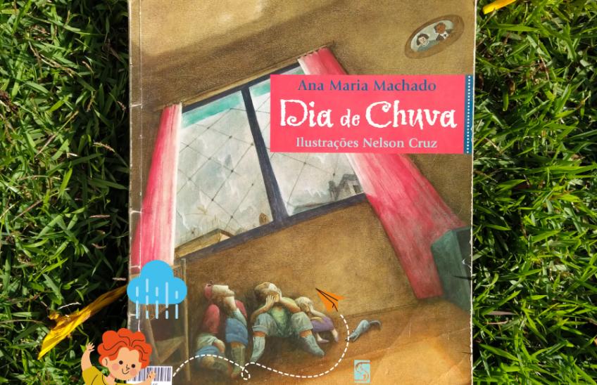 Dias de Chuva - Sugestão de Leitura Infantil