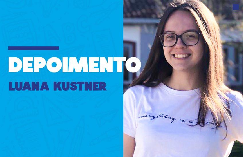 Depoimentos: Luana Kustner, Terceirão 2019